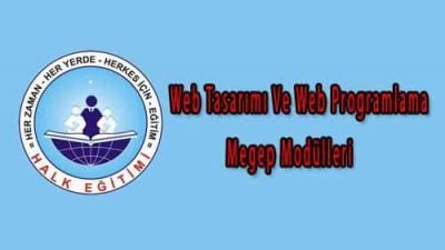 Web Tasarımı Ve Web Programlama Megep Modülleri