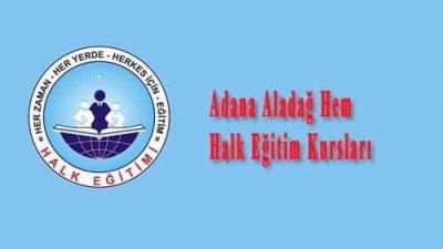 Adana Aladağ Hem Halk Eğitim Kursları
