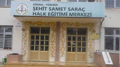 Adana Yüreğir Şehit Samet Saraç Halk Eğitim Merkezi